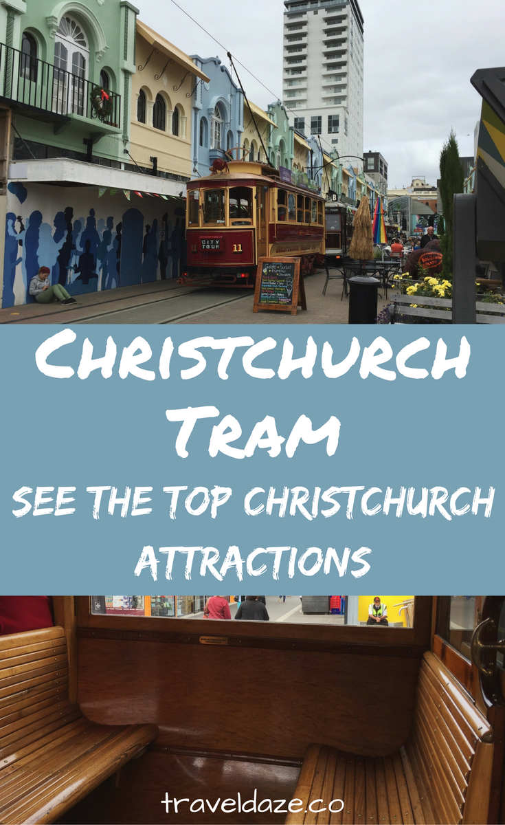 Riding the Christchurch tram is the easiest (and funnest) way to see all of the top Christchurch attractions around the city center