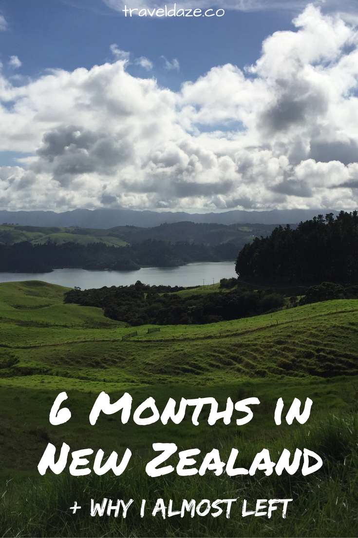 6 Months in New Zealand + Why I Almost Left