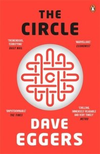 10 Books to Read on Your Next Vacation (That Aren't About Travel): The Circle by Dave Eggers