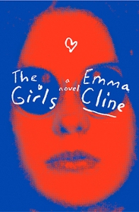 10 Books to Read on Your Next Vacation (That Aren't About Travel): The Girls by Emma Cline