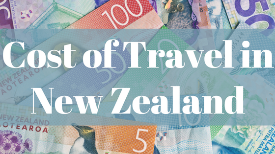The Cost of Traveling in New Zealand: How much money should I budget for New Zealand?