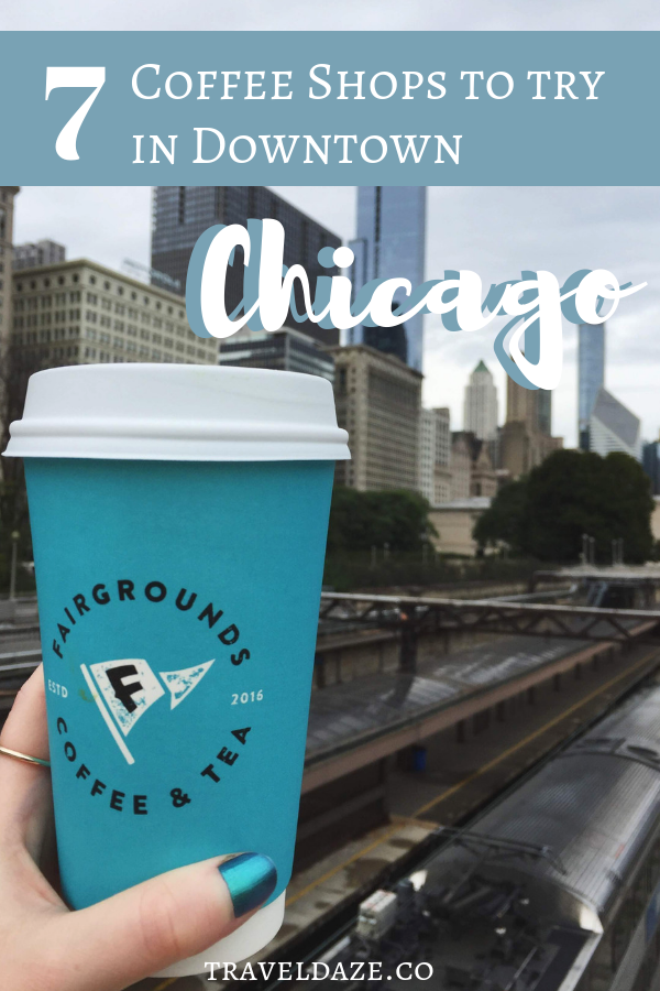 Downtown Chicago Coffee Shops: Add these awesome coffee shops in downtown Chicago to your itinerary! #coffee #travel #chicago #traveldaze #midwest