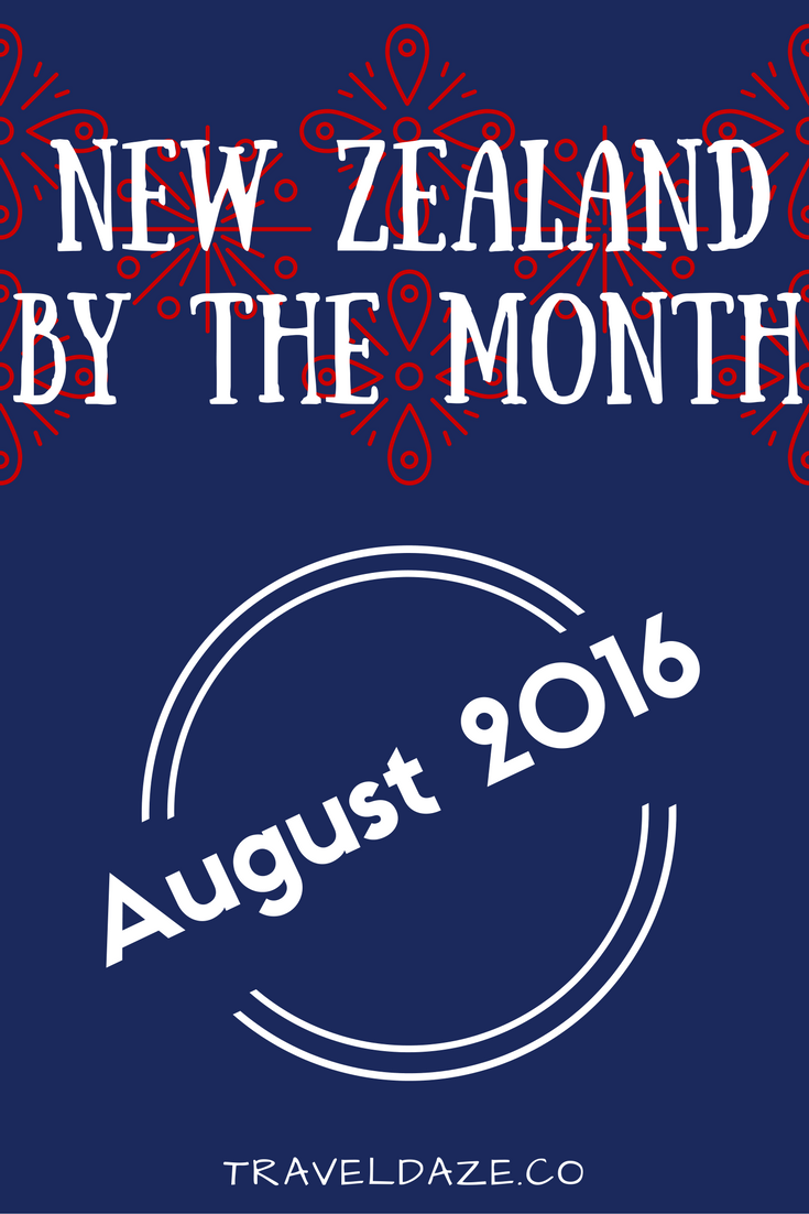 New Zealand by the Month August 2016