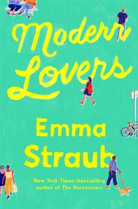 10 Books to Read on Your Next Vacation (That Aren't About Travel): Modern Lovers by Emma Straub
