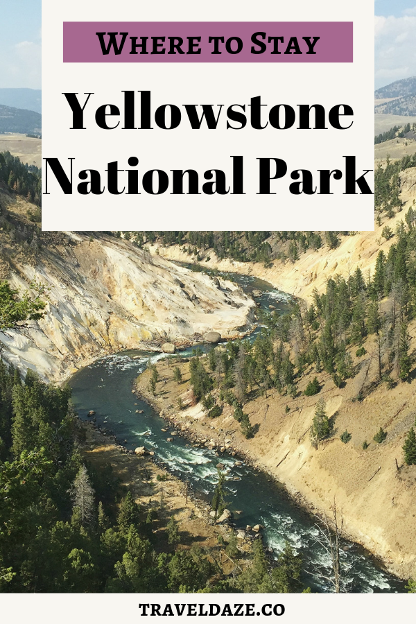 where to stay yellowstone national park
