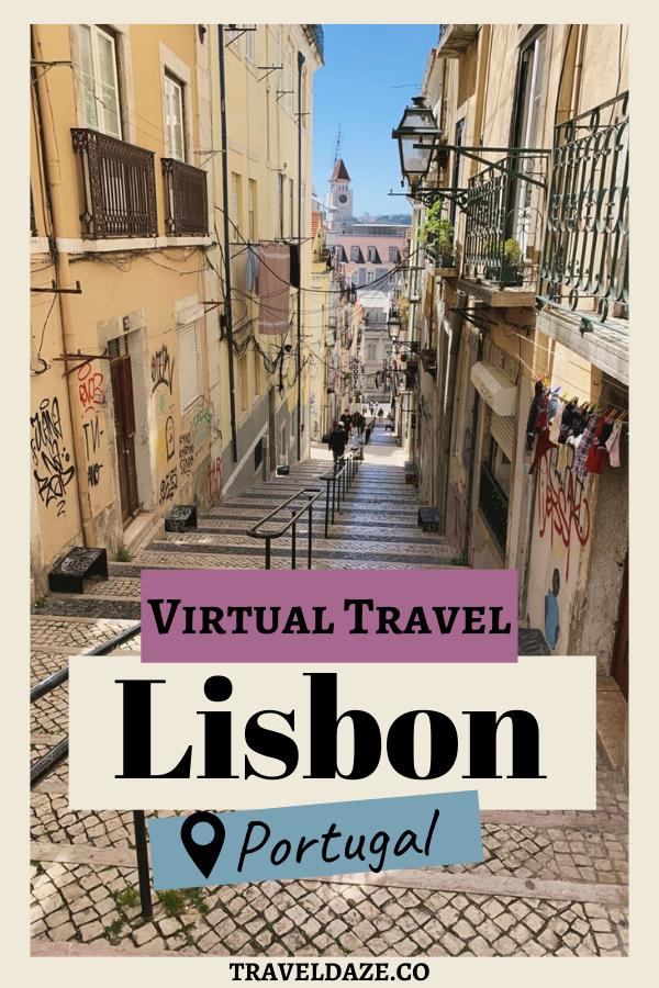 virtual travel: lisbon, portugal