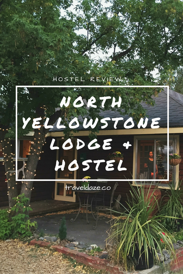 Hostel Review: the North Yellowstone Lodge & Hostel is located in Gardiner, Montana & it's the perfect budget accommodation for Yellowstone National Park