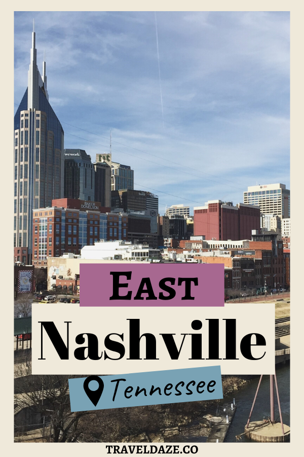 East Nashville, Tennessee Guide