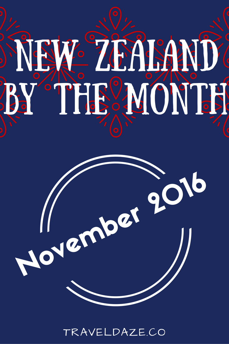 New Zealand by the Month: November 2016